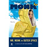 Mr. Monk in Outer Space ~ Lee Goldberg