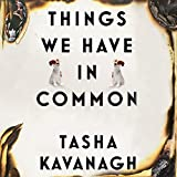 Things We Have in Common (Unabridged)