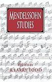 img - for Mendelssohn Studies (Cambridge Composer Studies) book / textbook / text book