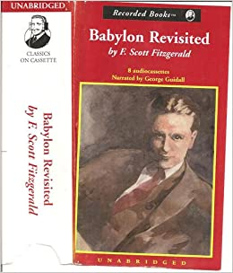 an essay on babylon revisited by f scott fitzgerald