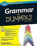 Grammar: 1,001 Practice Questions For Dummies (+ Free Online Practice)
