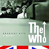 Greatest Hits & More The Who