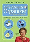 The One-Minute Organizer Plain & Simple: 500 Tips for Getting Your Life in Order by Donna Smallin