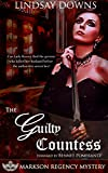 img - for The Guilty Countess (Markson Regency Mystery Book 2) book / textbook / text book