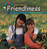 Friendliness (Character Education)