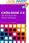 Catalogue 2.0: The Future of the Libr...