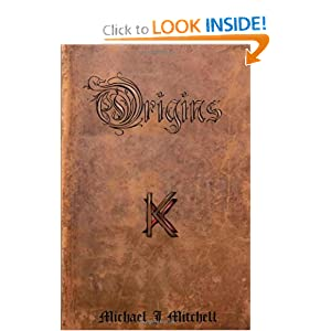 The Ancients: Book Two; Origins by Michael J Mitchell