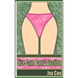 Live Cam Panty Auction (Explicit Online Group Sex Erotica)