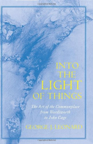 Into the Light of Things: The Art of the Commonplace from...