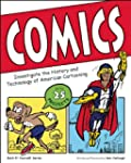 Comics: Investigate the History and T...