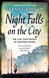 img - for Night Falls on the City: The Lost Masterpiece of Wartime Vienna book / textbook / text book