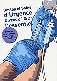 echange, troc Vincent Hubert, Philippe Bertrand, Betty Blasak, Sandrine Dezalay, Isabelle Wiemert - Gestes et Soins d'Urgence : Niveaux 1 et 2 : l'essentiel