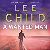 A Wanted Man: (Jack Reacher 17)