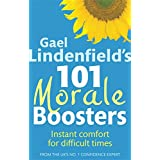 Gael Lindenfield's 101 Morale Boosters: Instant comfort for difficult timesby Gael Lindenfield