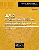 UML 2 de l'Apprentissage à la Pratique