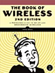 The Book of Wireless: A Painless Guid...