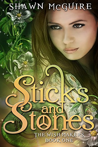 Free Kindle Book : Sticks and Stones (The Wish Makers Book 1)
