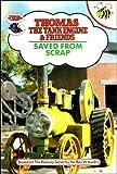 Saved from Scrap (Thomas the Tank Engine & Friends) Rev. W. Awdry