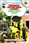 Saved from Scrap (Thomas the Tank Eng...