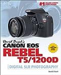 David Busch's Canon EOS Rebel T5/1200...