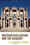 img - for Western Civilization and the Academy book / textbook / text book