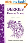 Berries, Rasp- & Black: Raspberries a...