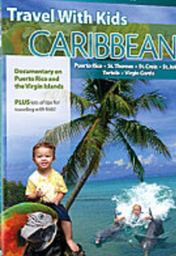 Travel With Kids - The Caribbean [DVD] [2006]
