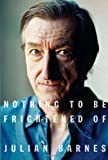 Image of Nothing to Be Frightened Of (Hardcover)