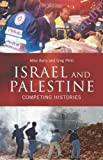 img - for Israel and Palestine: Competing Histories book / textbook / text book