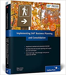 Implementing SAP Business Planning And Consolidation; SAP BPC (2nd Edition)