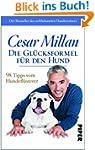 Die Gl�cksformel f�r den Hund: 98 Tip...