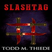 Slashtag: Max Larkin Detective Series, Volume 4 | Todd M. Thiede