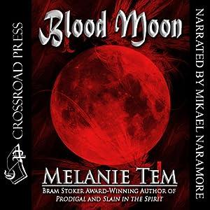 Blood Moon | [Melanie Tem]