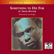Something to Die For: A Novel | [Travis Hunter]