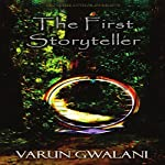 The First Storyteller | Varun Gwalani