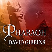 Pharaoh: Jack Howard, Book 7 (       UNABRIDGED) by David Gibbins Narrated by James Langton