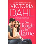So Tough to Tame | Victoria Dahl