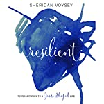 Resilient: Your Invitation to a Jesus-Shaped Life | Sheridan Voysey