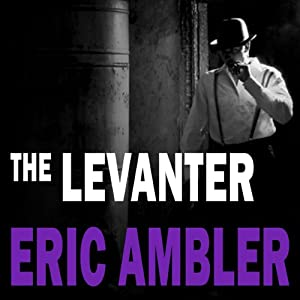 The Levanter | [Eric Ambler]