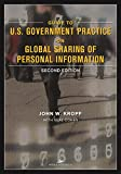 img - for Guide to U.S. Government Practice on Global Sharing of Personal Information book / textbook / text book
