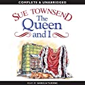 The Queen and I (       UNABRIDGED) by Sue Townsend Narrated by Angela Thorne