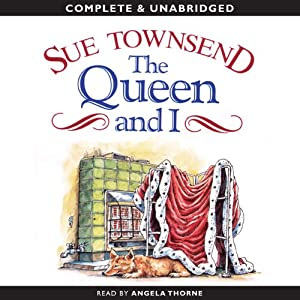 The Queen and I | [Sue Townsend]