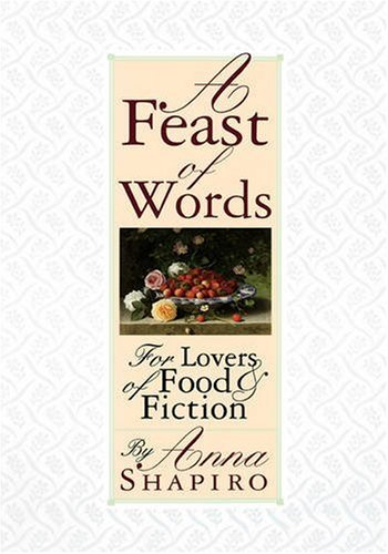 Image for A Feast of Words: For Lovers of Food Fiction