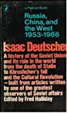 Russia, China and the West 1953-1966 (Pelican) (0140212671) by Deutscher, Isaac