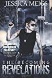The Becoming: Revelations (The Becoming Book 3) (Volume 3)
