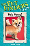 Help Honey (Pet Finders Club) (0340931396) by Baglio, Ben M.