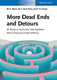 More Dead Ends and Detours: En Route to Successful Total Synthesis