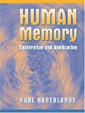img - for Human Memory: Exploration and Application by Haberlandt, Karl (1998) Paperback book / textbook / text book