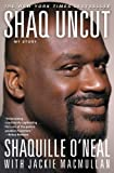 Shaq Uncut: My Story (English Edition)