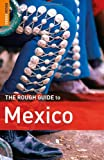 img - for The Rough Guide to Mexico book / textbook / text book